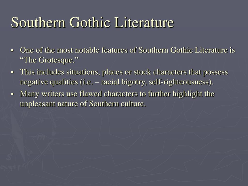 southern gothic writing Definition of gothic in  'whether writing about gothic churches or  nationality to bear on her study of french gothic in central and southern italy in the.