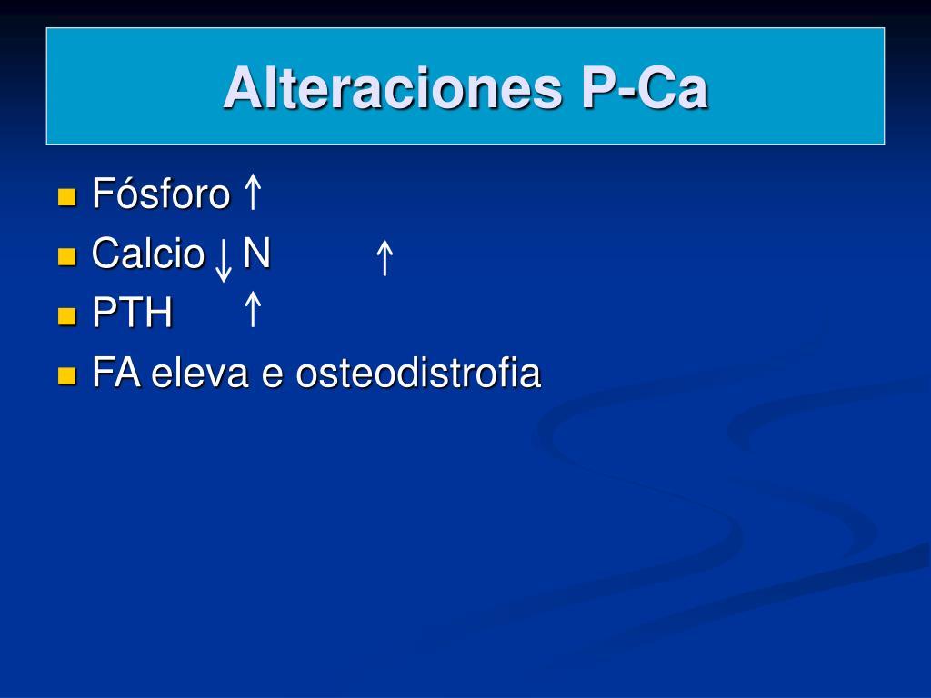 Alteraciones P-Ca