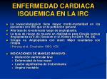 enfermedad cardiaca isquemica en la irc36
