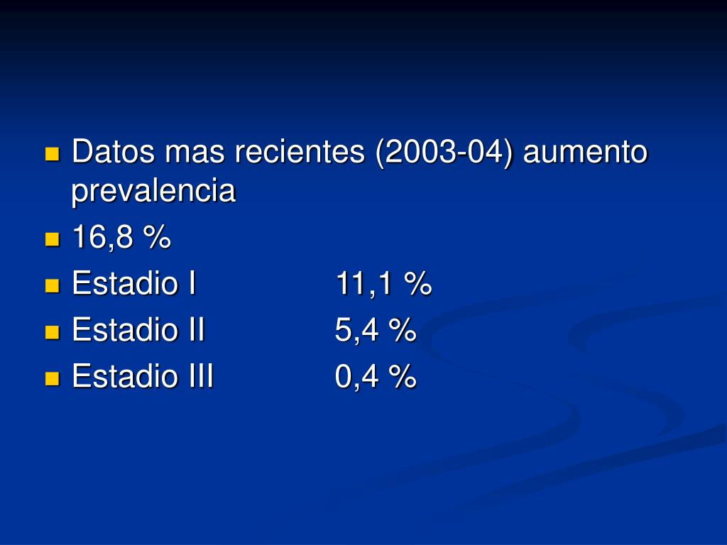 Datos mas recientes (2003-04) aumento prevalencia