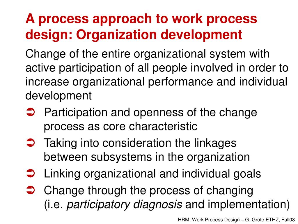 A process approach to work process design: Organization development
