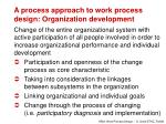 a process approach to work process design organization development