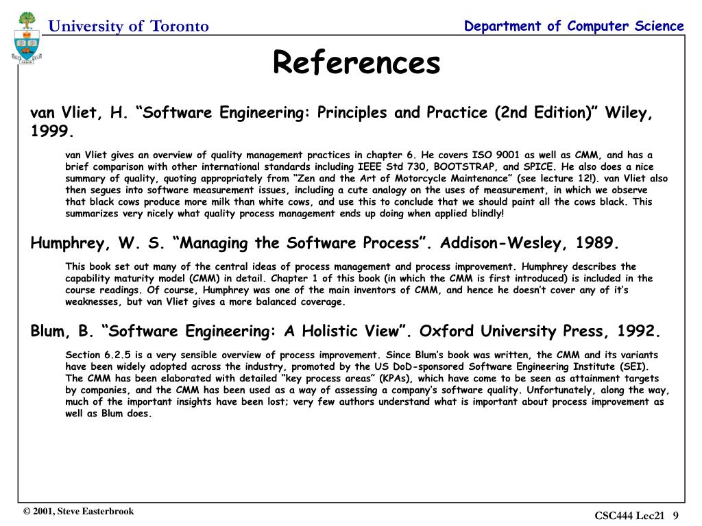 "van Vliet, H. ""Software Engineering: Principles and Practice (2nd Edition)"" Wiley, 1999."
