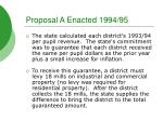 proposal a enacted 1994 95