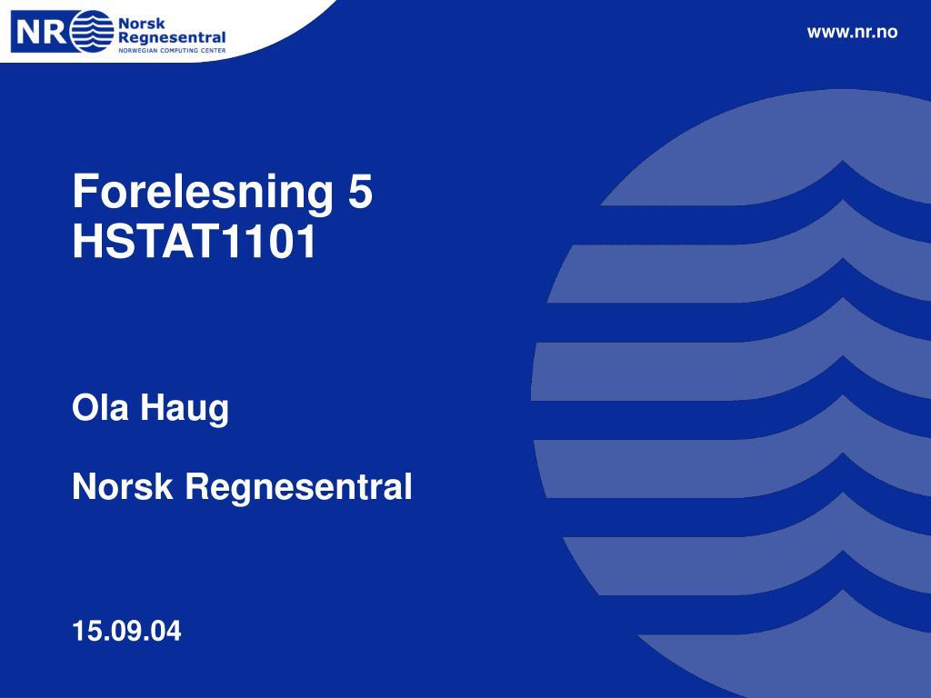 forelesning 5 hstat1101