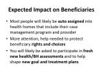 expected impact on beneficiaries