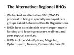 the alternative regional bhos
