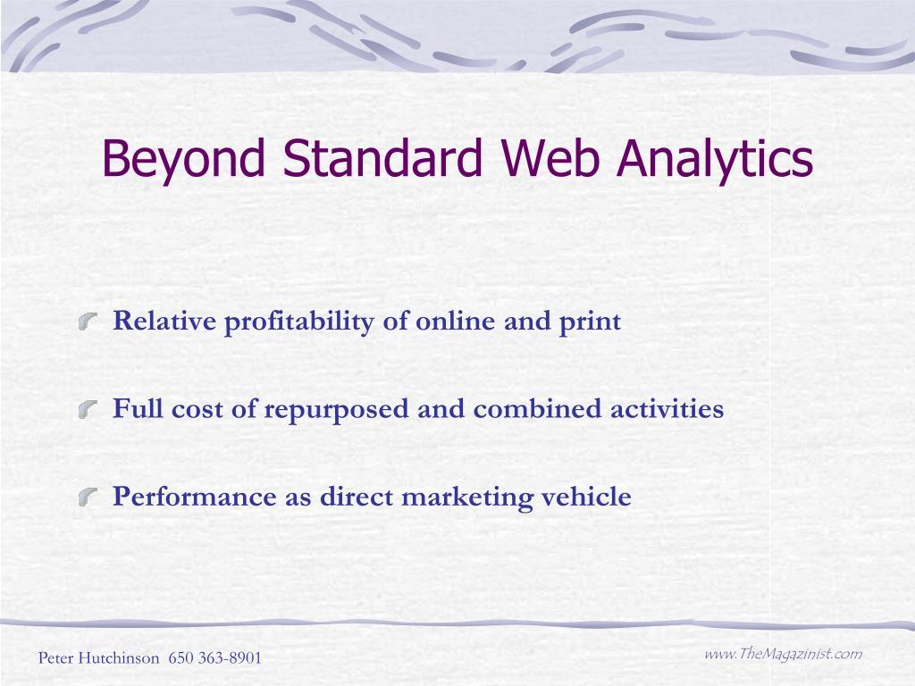 Beyond Standard Web Analytics