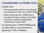 cannabinoides en fluido oral45