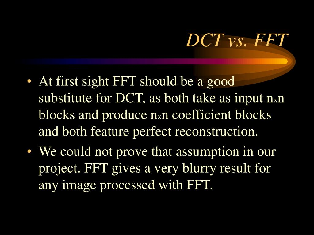 DCT vs. FFT