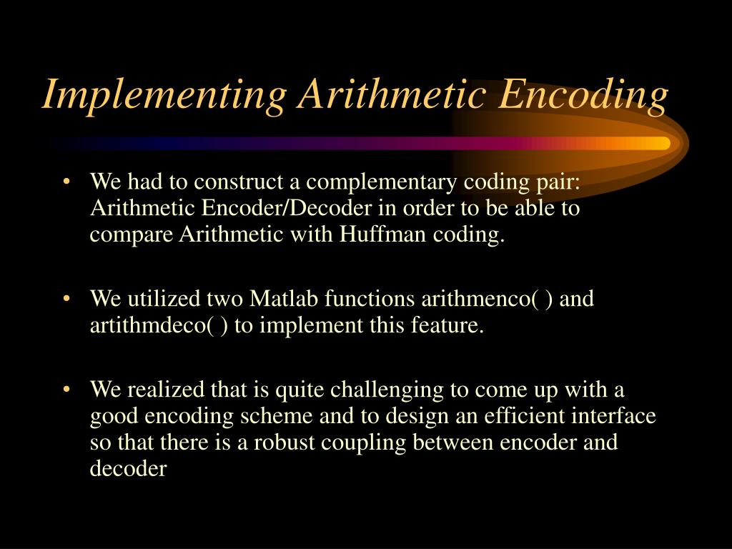 Implementing Arithmetic Encoding