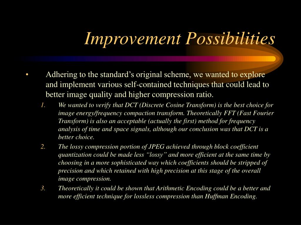 Improvement Possibilities