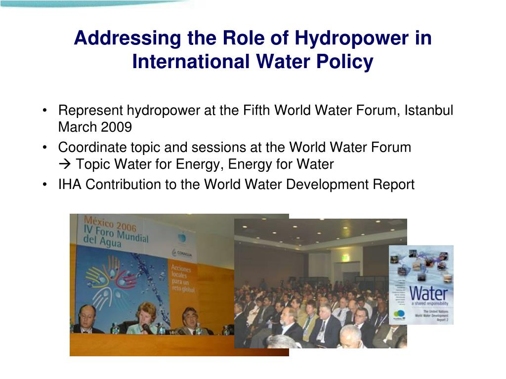 Addressing the Role of Hydropower in International Water Policy