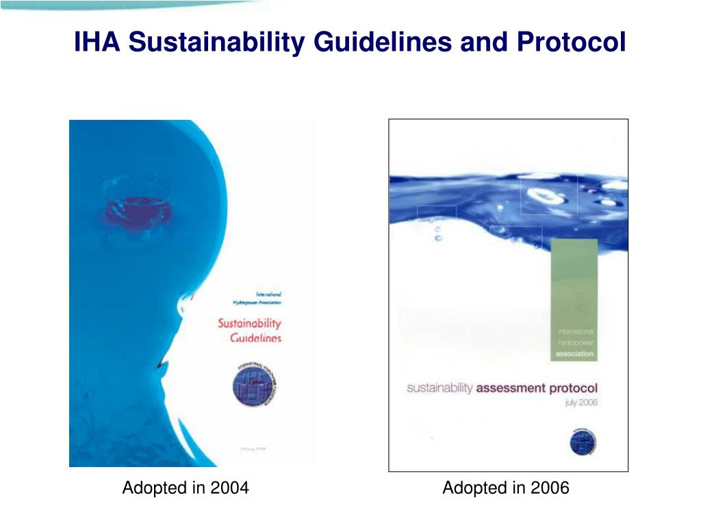IHA Sustainability Guidelines and Protocol