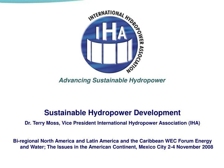 Advancing Sustainable Hydropower