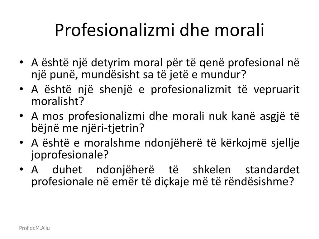 Profesionalizmi dhe morali