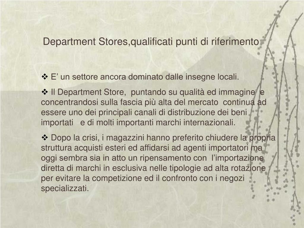 Department Stores,qualificati punti di riferimento