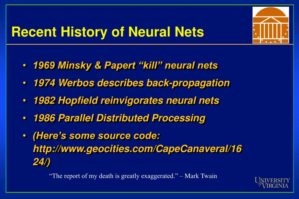 Recent History of Neural Nets