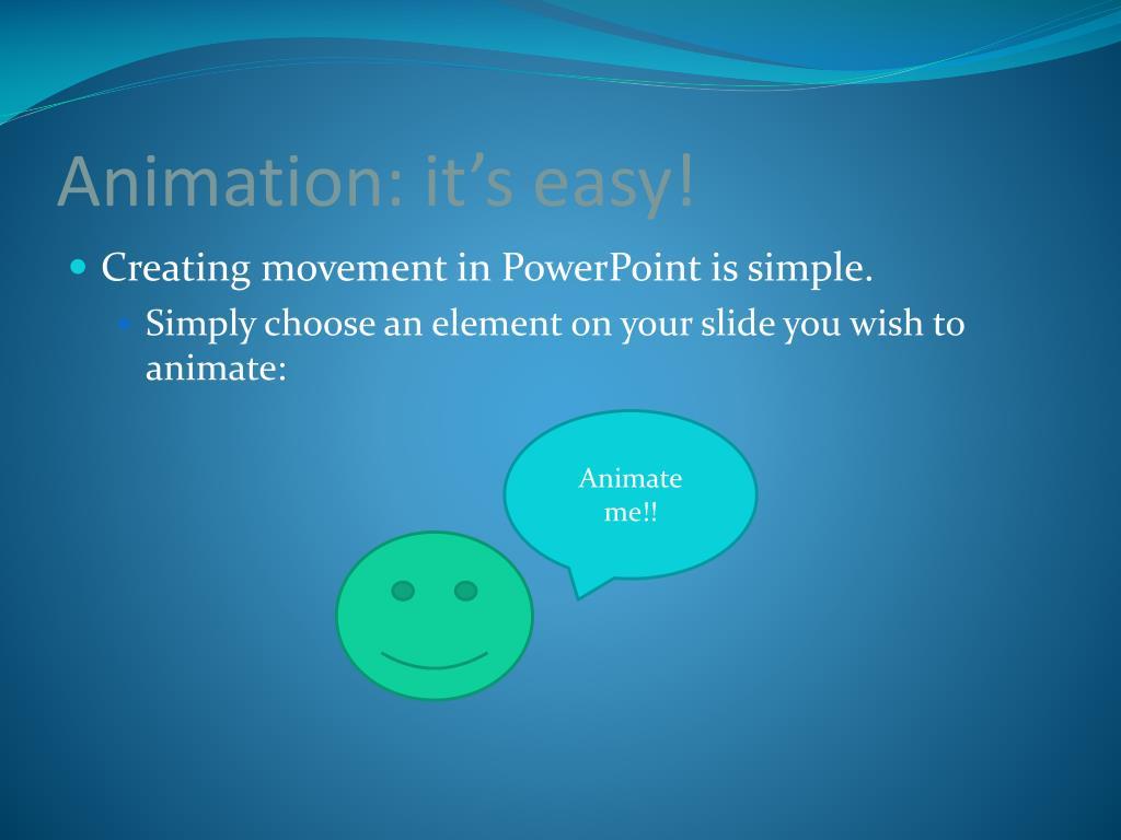 Animation: it's easy!