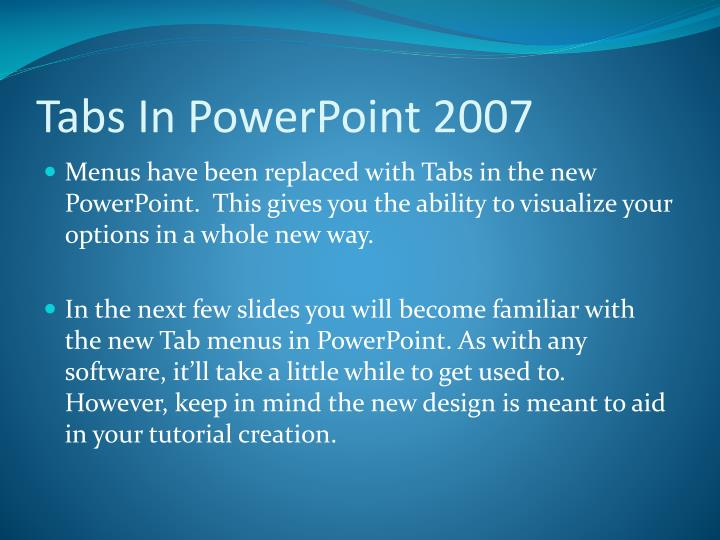 Tabs in powerpoint 2007