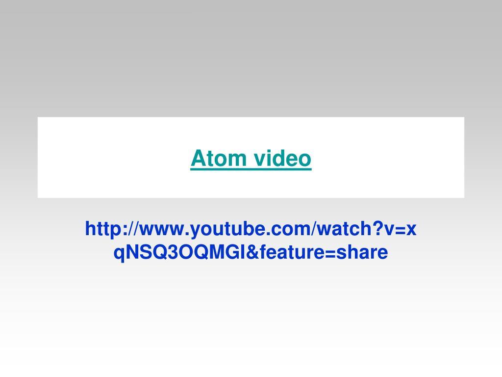 atom video