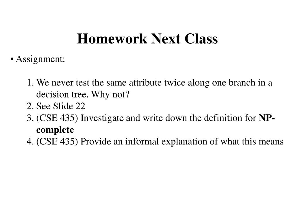 Homework Next Class