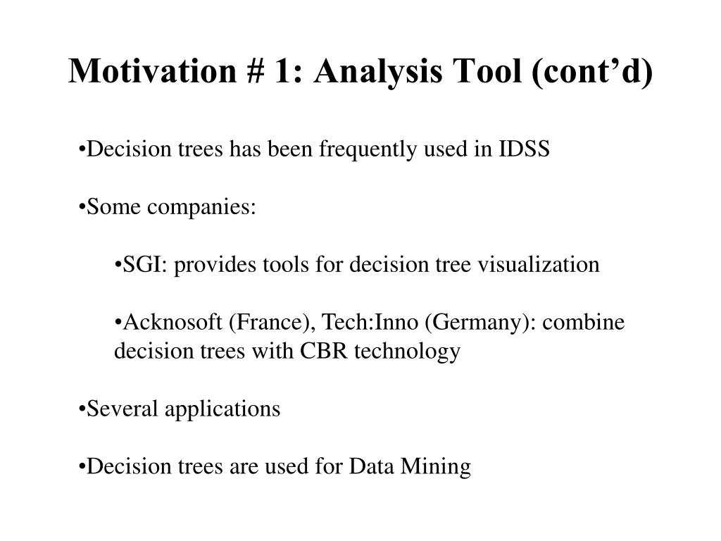 Motivation # 1: Analysis Tool (cont'd)