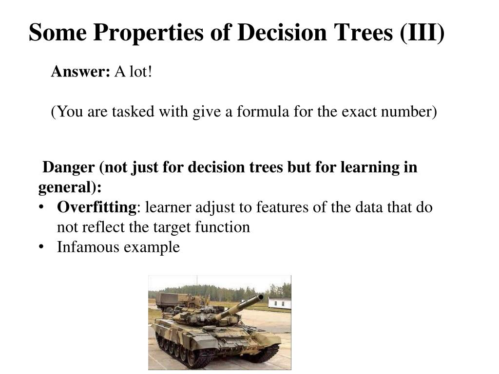 Some Properties of Decision Trees (III)