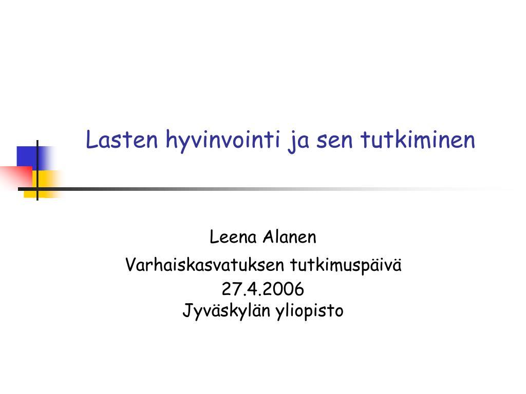 lasten hyvinvointi Kannuslapsen sijoitus Helsinki
