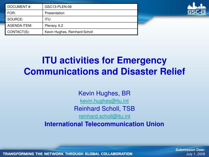 Itu activities for emergency communications and disaster relief l.jpg