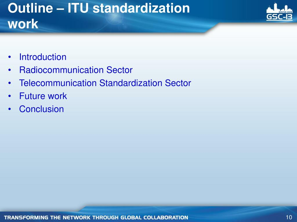 Outline – ITU standardization work