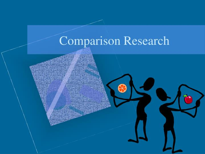 Comparison research