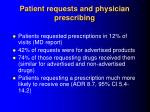patient requests and physician prescribing