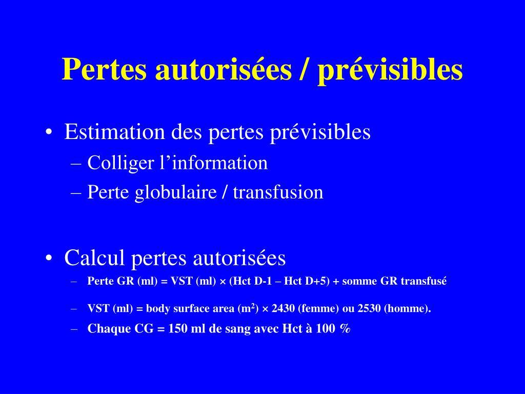 Pertes autorisées / prévisibles