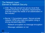 the network layer element 8 network security
