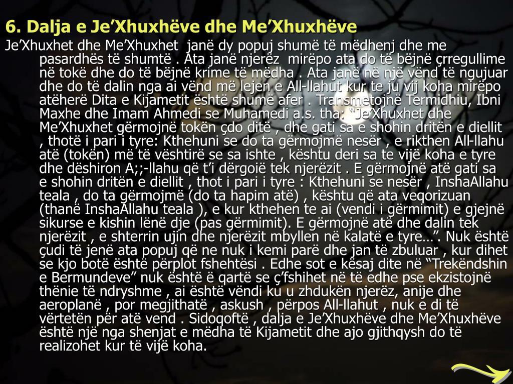6. Dalja e JeXhuxhve dhe MeXhuxhve