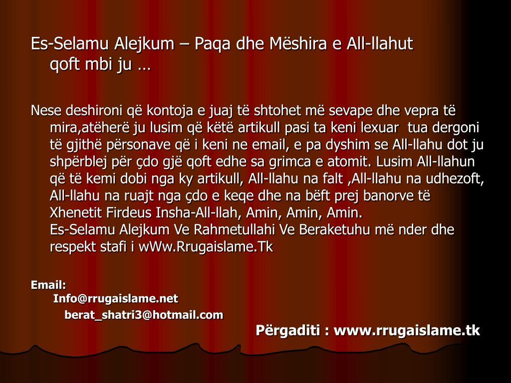 Es-Selamu Alejkum  Paqa dhe Mshira e All-llahut
