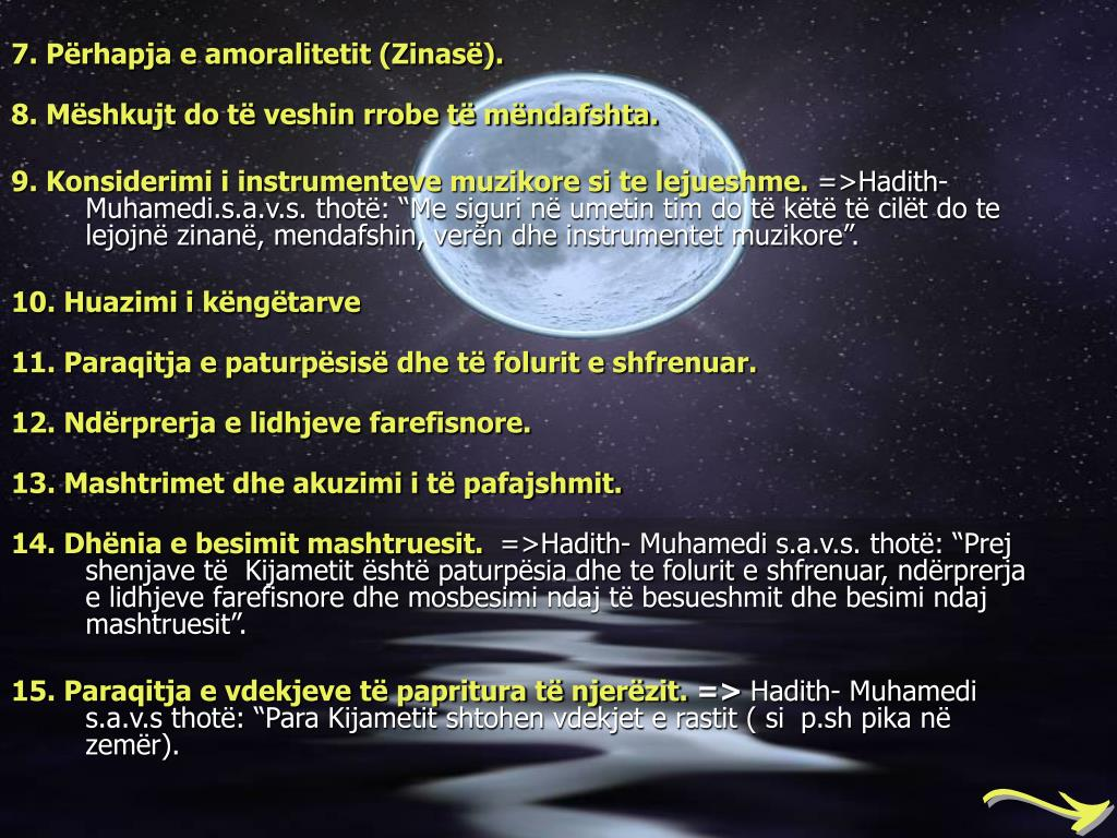 7. Prhapja e amoralitetit (Zinas).