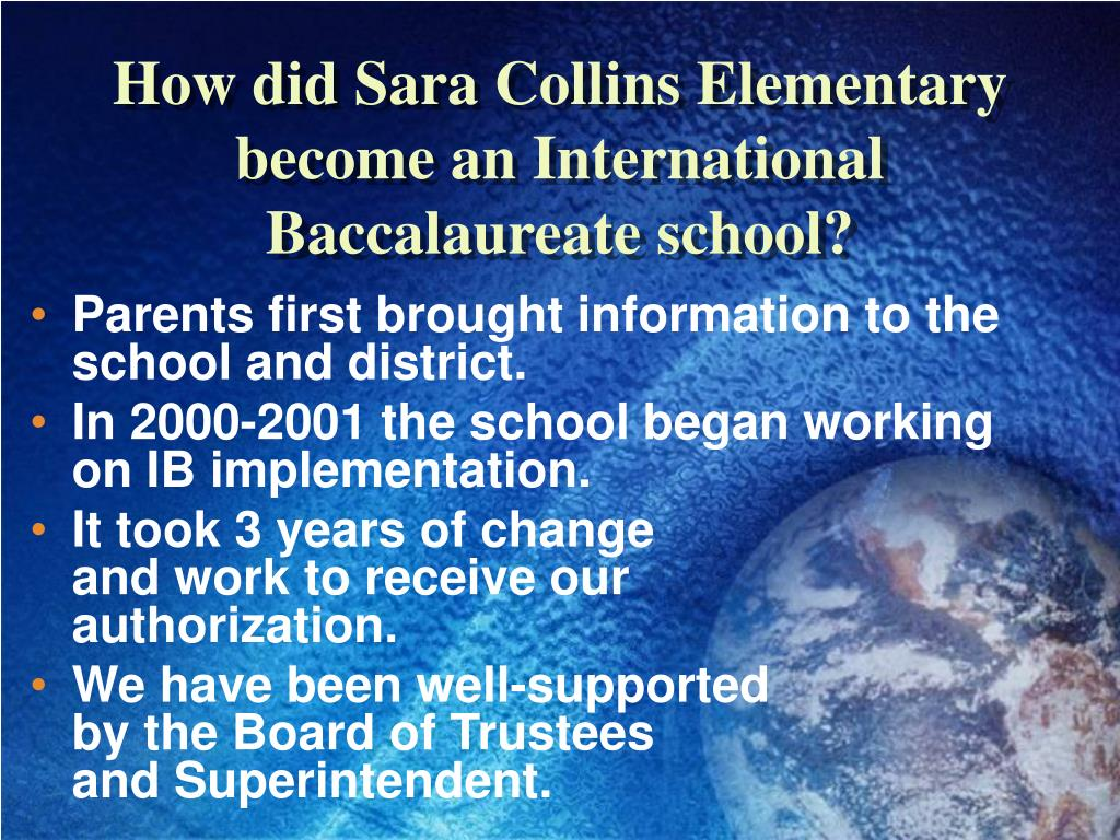 How did Sara Collins Elementary  become an International Baccalaureate school?