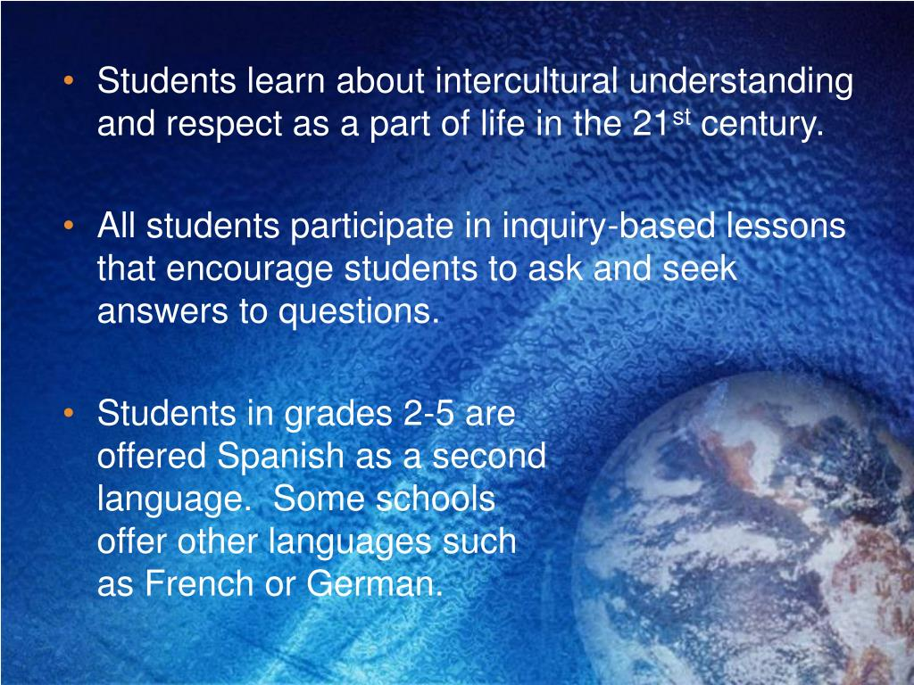 Students learn about intercultural understanding and respect as a part of life in the 21