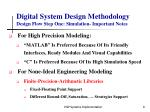 digital system design methodology design flow step one simulation important notes