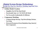 digital system design methodology design flow step two hardware modeling important notes