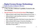 digital system design methodology finite precision arithmetic libraries
