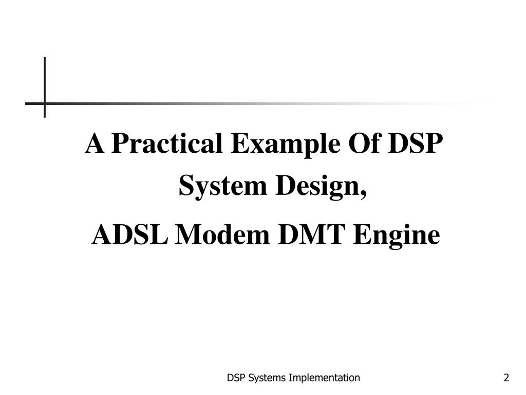 A Practical Example Of DSP System Design,