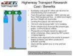 higherway transport research cost benefits