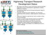 higherway transport research development status