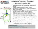 higherway transport research infrastructure design