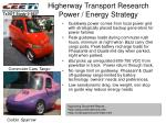 higherway transport research power energy strategy