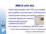 mmca with ibis
