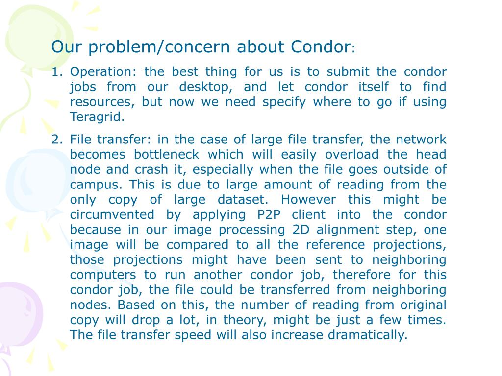 Our problem/concern about Condor